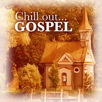 Chill Out Gospel — сборник