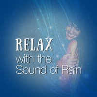 Relax with the Sound of Rain — Outside Broadcast Recordings