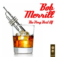 The Very Best Of — Bob Merrill