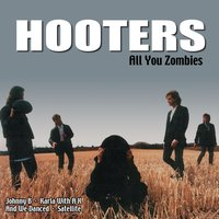 All You Zombies — The Hooters
