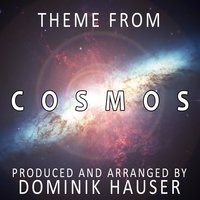 "Cosmos-Main Theme (From the Score to ""Cosmos 2014"") — Dominik Hauser"