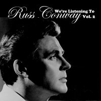 We're Listening to Russ Conway, Vol. 2 — Russ Conway