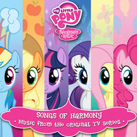 Songs of Harmony (Français) — My Little Pony