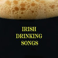 Irish Drinking Songs — Irish Drinking Songs