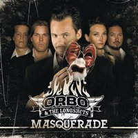 Masquerade — ORBO & The Longshots