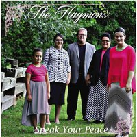 Speak Your Peace — The Haymons