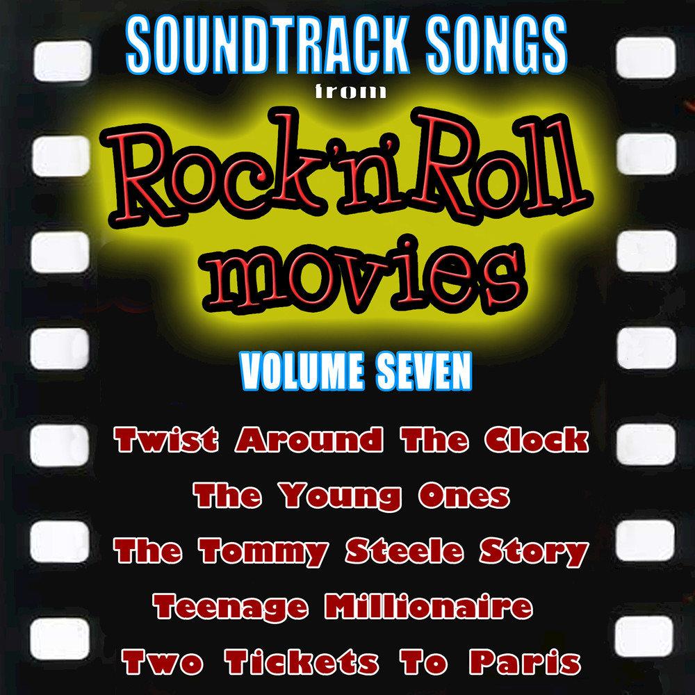 Soundtrack Songs from Rock 'n' Roll Movies, Vol  7  Слушать онлайн