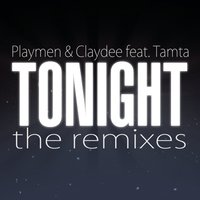 Tonight — Playmen, Claydee, Tamta, Playmen & Claydee feat Tamta