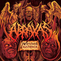 Wretched Existence — Abraxas
