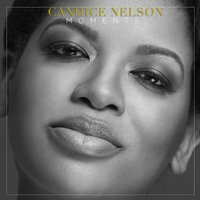 Moments — Candice Nelson