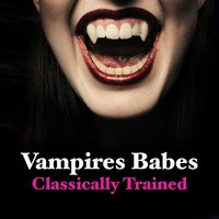 Vampire Babes - Classically Trained — сборник
