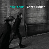 After Hours — Sko/Torp