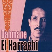 Tah Ellie — Dahmane El Harrachi