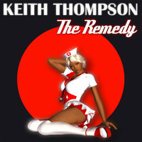 The Remedy — Keith Thompson