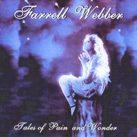 Tales of Pain and Wonder — Farrell Webber