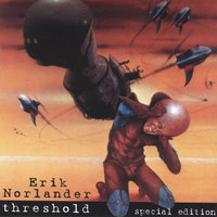Threshold Special Edition — Erik Norlander
