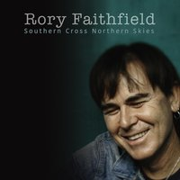 Southern Cross Northern Skies — Rory Faithfield