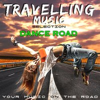 Travelling Music Selection: Dance Road — сборник