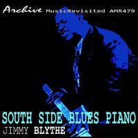 South Side Blues Piano (1924-1928) — Jimmy Blythe