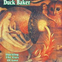 Opening the Eyes of Love — Duck Baker