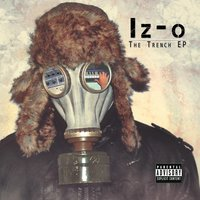 The Trench EP — Iz-O