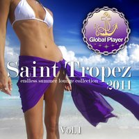 Global Player Saint Tropez 2011, Vol. 1 — сборник