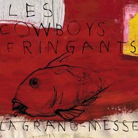 La grand-messe — Les Cowboys Fringants