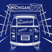 Michigan and Again — The Accidentals