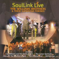 Soullink Live — The Williams Brothers & Their Superstar Friends