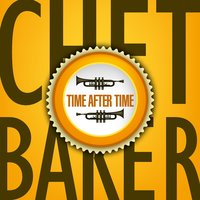 Time After Time — Chet Baker