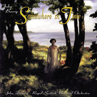 Somewhere In Time — John Debney, John Barry, Royal Scottish National Orchestra
