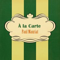 À La Carte — Paul Mauriat