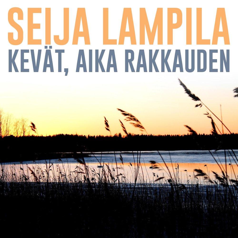Seija Lampila - Jos / Salama Kirkkaalta Taivaalta