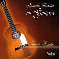 Grandes Exitos en Guitarra, Vol. 4 — Marcelo Sanchez