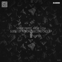 Guest Of Honor / Second Call EP — Sergio Pardo