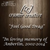 Feel Good Drag — Cramer Creative