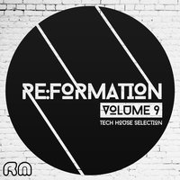 Re:Formation, Vol. 9 - Tech House Selection — сборник