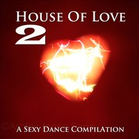 House Of Love, Vol. 2 — сборник