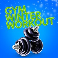 Gym Winter Workout — Gym Workout