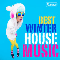 Best Winter House Music — Aqui, Andi Vax, Eugene Noiz, Dj Boyko, Katy Queen, Sergey Boyko