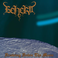 Drawing Down the Moon — Beherit