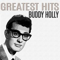 Greatest Hits — Buddy Holly