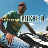 Deliver Me — Lukie D