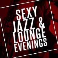 Sexy Jazz & Lounge Evenings — Gold Lounge, Sexy Jazz Music, Elevator Music Radio, Elevator Music Radio|Gold Lounge|Sexy Jazz Music