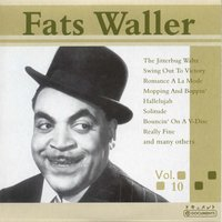 Fats Waller Vol. 10 — Fats Waller