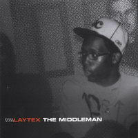 The Middleman — Laytex