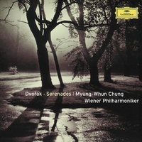 Dvorák: Serenades for Strings and Winds — Wiener Philharmoniker, Myung-Whun Chung
