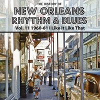 The History of New Orleans Rhythm & Blues, Vol. 11 — сборник