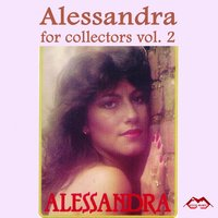 Alessandra for Collectors, Vol. 2 — Alessandra