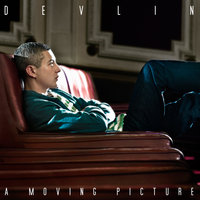 A Moving Picture — Devlin
